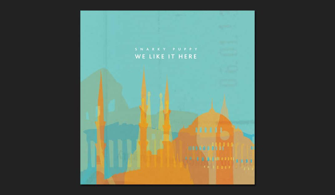 Snarky Puppy – We like it here (2014)