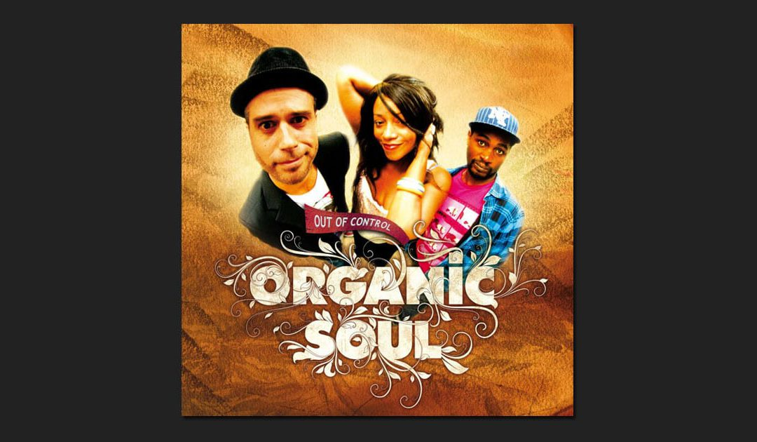 Organic Soul – Out of control (2013)