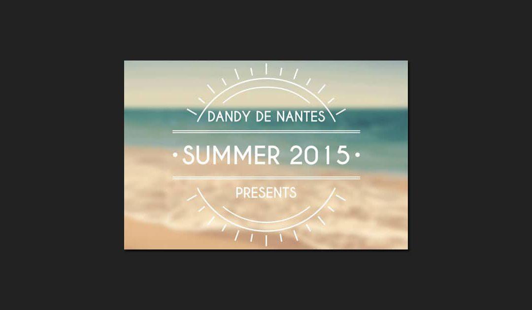 Playlist : Dandy De Nantes, Presents : Summer 2015 – 43 titres