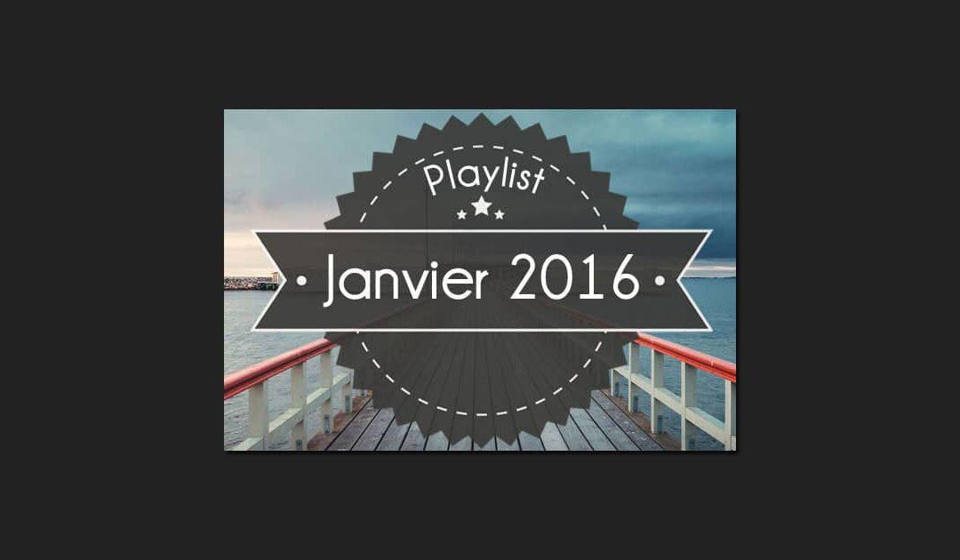 Playlist : Dandy De Nantes, Janvier 2016 – 50 titres !