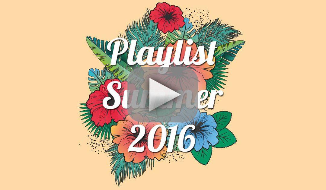 Playlist : Dandy De Nantes, Summer 2016 – 50 titres !